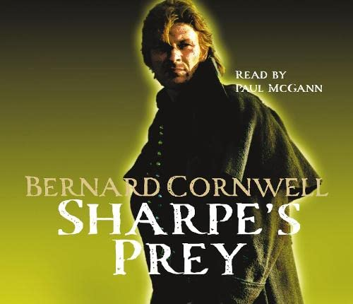 9780007315321: Sharpe's Prey: The Expedition to Copenhagen, 1807 (The Sharpe Series, Book 5)