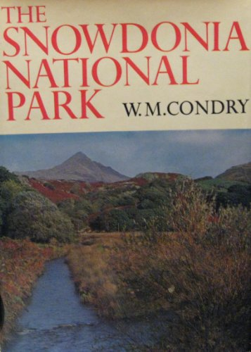 9780007315499: The Snowdonia National Park (Collins New Naturalist Library, Book 47)