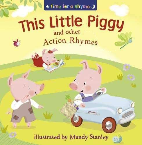 9780007315659: This Little Piggy and Other Action Rhymes (Time for a Rhyme)