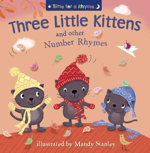 9780007315666: THREE LITTLE KITTENS AND OTHER NUMBER RHYMES (Time for a Rhyme)