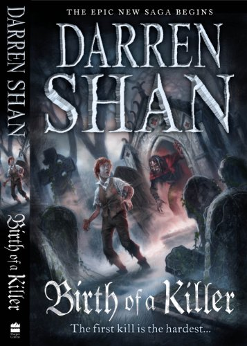 9780007315864: Birth of a Killer (The Saga of Larten Crepsley)