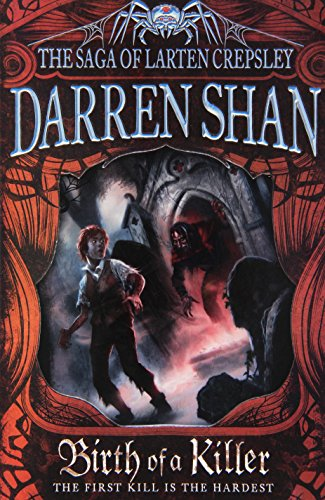 9780007315871: Birth of a Killer (The Saga of Larten Crepsley)