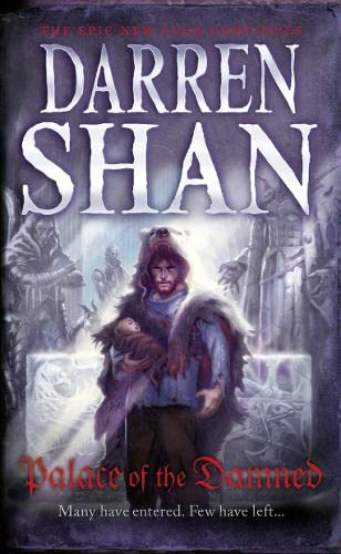9780007315918: Palace of the Damned (The Saga of Larten Crepsley, Book 3)