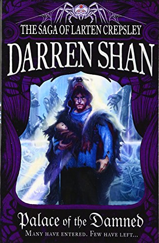 9780007315932: Palace of the Damned (The Saga of Larten Crepsley, Book 3)