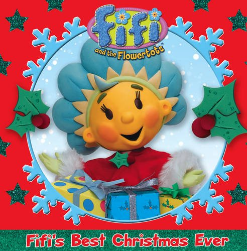 9780007316007: Fifi and the Flowertots - Fifi's Best Christmas Ever
