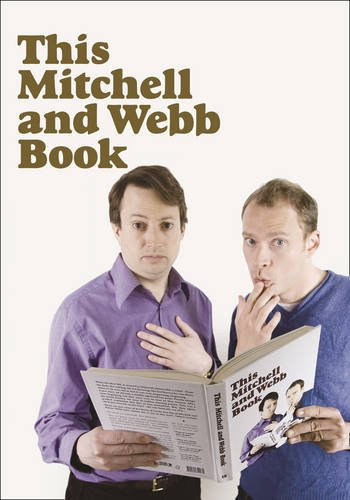 9780007317134: This Mitchell and Webb Book