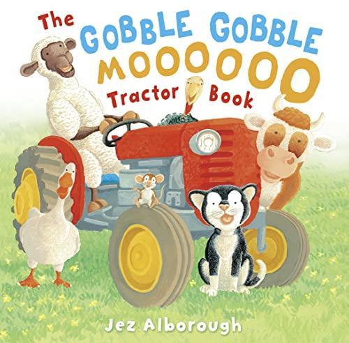 9780007317271: The Gobble Gobble Moooooo Tractor Book