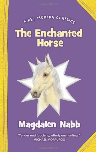 9780007317332: The Enchanted Horse (First Modern Classics)