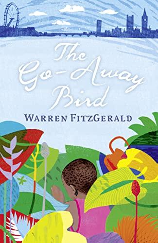 9780007317370: The Go-Away Bird