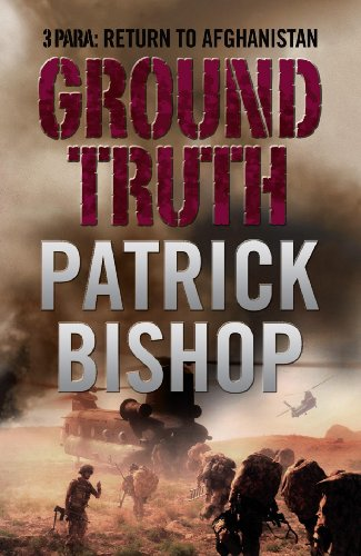 9780007317417: Ground Truth: 3 Para Return to Afghanistan