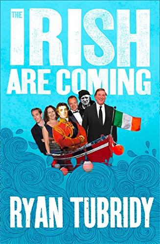 9780007317455: The Irish Are Coming