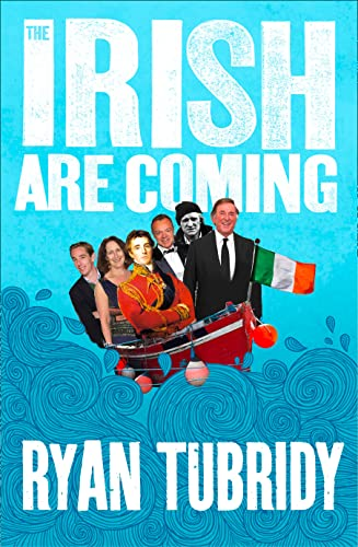 9780007317455: The Irish are Coming