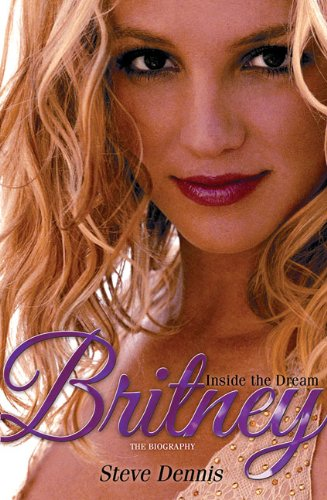 9780007317516: Britney: Inside the Dream: The Biography