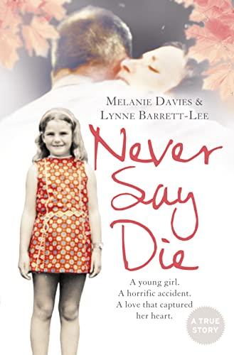 9780007317523: Never Say Die