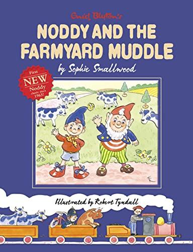 9780007318018: Noddy and the Farmyard Muddle
