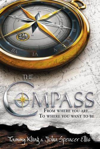 9780007318131: The Compass. Tammy Kling and John Spencer Ellis