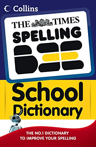 9780007318407: The Times Spelling Bee School Dictionary