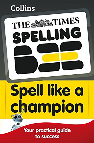 9780007318414: Collins Spell Like a Champion (The Times Spelling Bee)