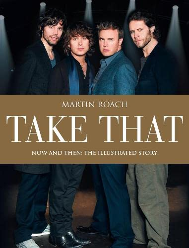 9780007318452: Take That: Now and Then