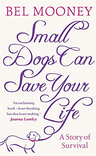 9780007318704: Small Dogs Can Save Your Life
