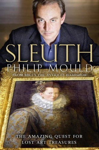 9780007319152: Sleuth: The Amazing Quest for Lost Art Treasures