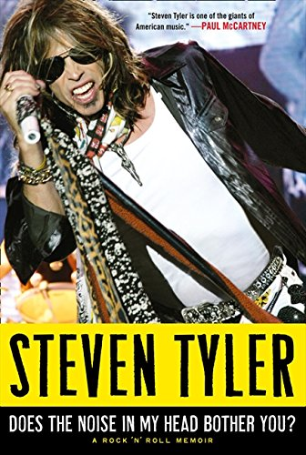 9780007319183: Does the Noise in My Head Bother You?: The Autobiography of Aerosmith's Legendary Frontman. by Steven Tyler with David Dalton