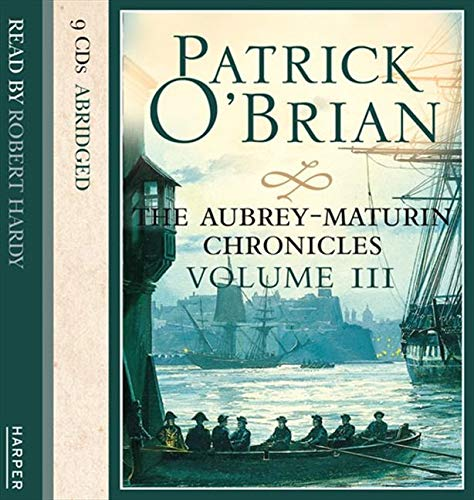 9780007319329: Volume Three, The Surgeon's Mate / The Ionian Mission / Treason's Harbour (The Aubrey-Maturin Chronicles)