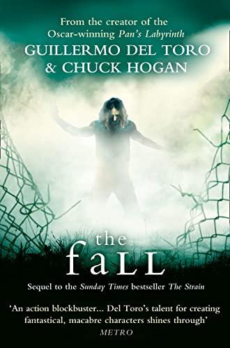 9780007319503: The Fall. Guillermo del Toro and Chuck Hogan