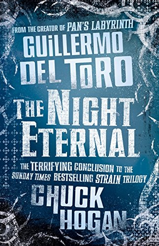 9780007319527: Night Eternal. by Guillermo del Toro, Chuck Hogan