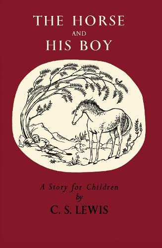 9780007319633: The Horse and His Boy (The Chronicles of Narnia Facsimile, Book 3)