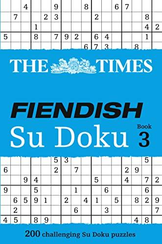 9780007319671: The Times Fiendish Su Doku Book 3