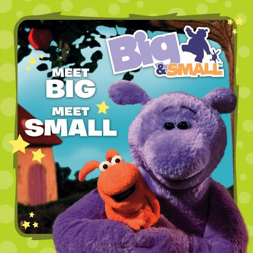 9780007319763: Meet Big, Meet Small (Big & Small)