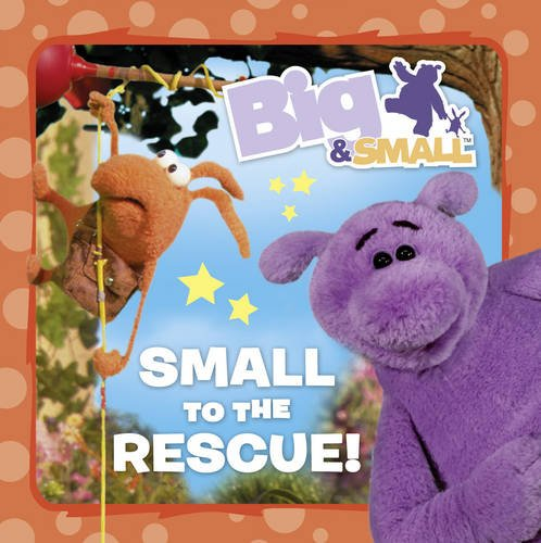 9780007319800: Big & Small - Small to the Rescue