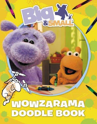 9780007319862: Big & Small - Big & Small's Wowzarama Doodle BooK