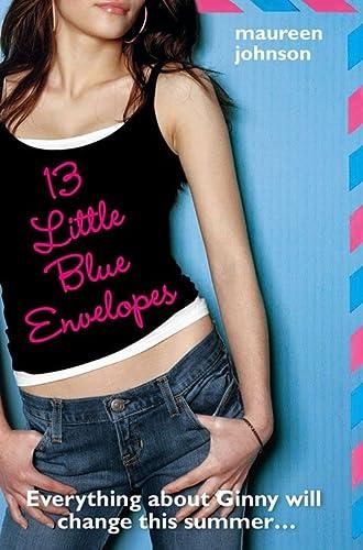 9780007319909: 13 Little Blue Envelopes