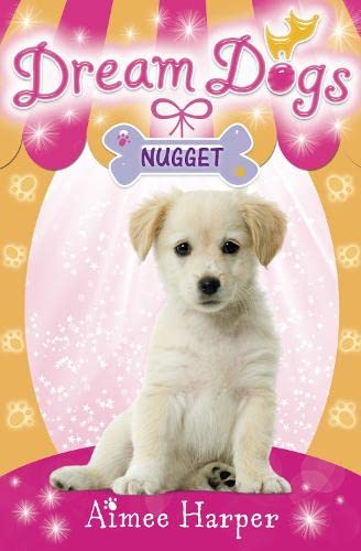 Nugget (Dream Dogs, Book 3): Harper, Aimee