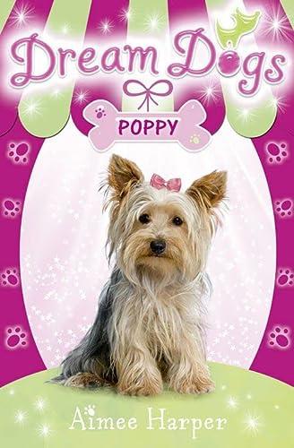 9780007320394: Dream Dogs - Poppy (Dream Dogs, Book 6)