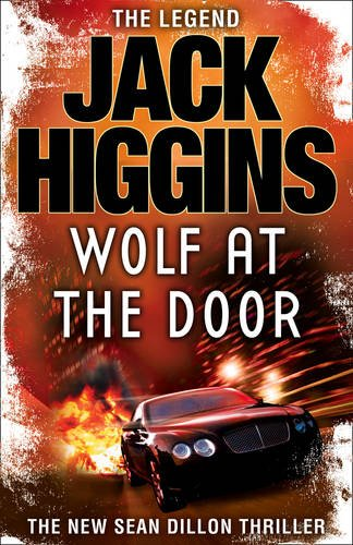 9780007320431: The Wolf at the Door (Sean Dillon Series, Book 17)