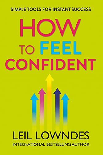 9780007320769: How to Feel Confident: Simple Tools for Instant Confidence