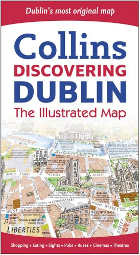 9780007320776: Collins Discovering Dublin: The Illustrated Map (Collins Travel Guides)