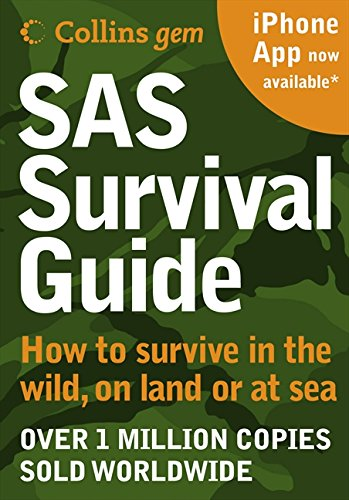 9780007320813: SAS Survival Guide: How to survive in the Wild, on Land or Sea (Collins Gem)