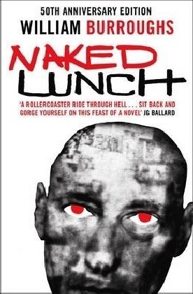 9780007320905: Naked Lunch: The Restored Text