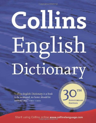 9780007321193: Collins English Dictionary: 30th Anniversary Edition (Dictionary)