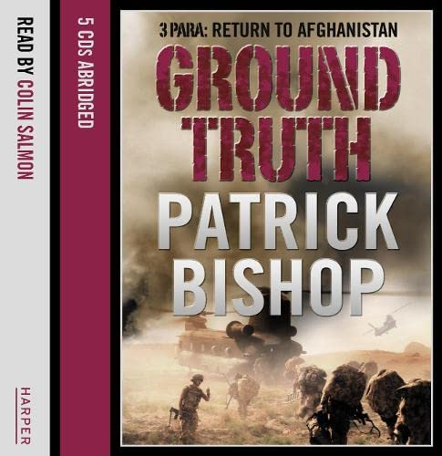 9780007321254: Ground Truth: 3 Para Return to Afghanistan