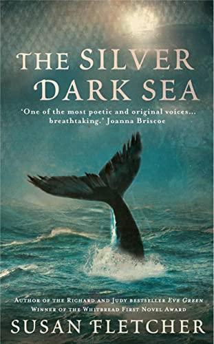 9780007321629: The Silver Dark Sea. by Susan Fletcher