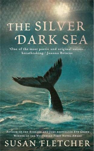 The Silver Dark Sea. by Susan Fletcher