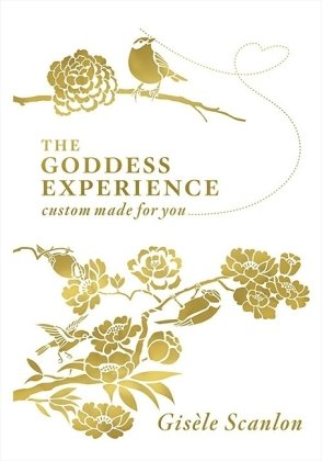 9780007321889: The Goddess Experience