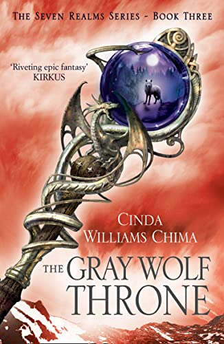 The Gray Wolf Throne (The Seven Realms: Cinda Williams Chima