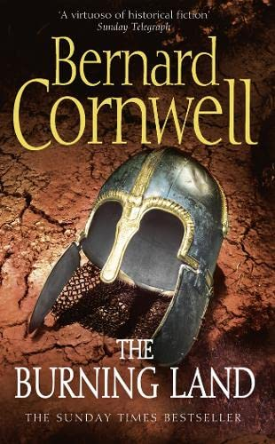 The Burning Land (The Last Kingdom Series)