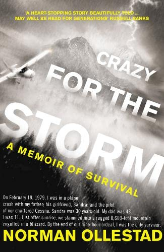 9780007322510: Crazy for the Storm: A Memoir of Survival